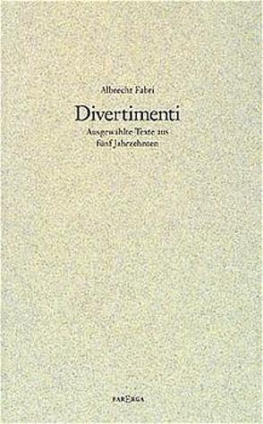 Divertimenti von Fabri,  Albrecht, Good,  Paul