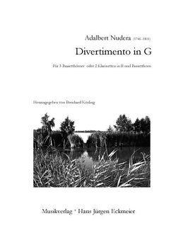 Divertimento in G für 3 Bassetthörner oder 2 Klarinetten in B und Bassetthorn von Kösling,  Bernhard, Nudera,  Adalbert