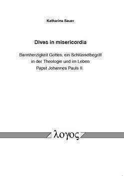 Dives in misericordia von Sauer,  Katharina