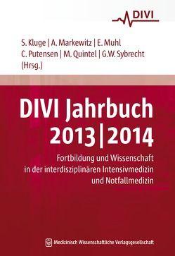 DIVI Jahrbuch 2013/2014 von Kluge,  Stefan, Markewitz,  Andreas, Muhl,  Elke, Putensen,  Christian, Quintel,  Michael, Sybrecht,  Gerhard W.