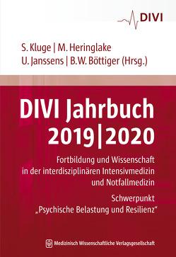 DIVI Jahrbuch 2019/2020 von Böttiger,  Bernd W., Heringlake,  Matthias, Janssens,  Uwe, Kluge,  Stefan