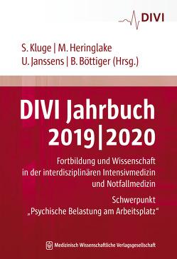 DIVI Jahrbuch 2019/2020 von Böttiger,  Bernd, Heringlake,  Matthias, Janssens,  Uwe, Kluge,  Stefan