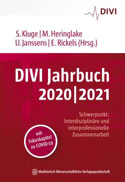 DIVI Jahrbuch 2020/2021 von Heringlake,  Matthias, Janssens,  Uwe, Kluge,  Stefan, Rickels,  Eckhard