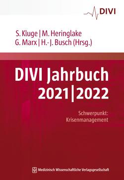 DIVI Jahrbuch 2021/2022 von Busch,  Hans-Jörg, Heringlake,  Matthias, Kluge,  Stefan, Marx,  Gernot