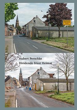 Dividende frisst Heimat von Perschke,  Hubert
