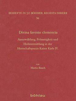 Divina favente clemencia von Bauch,  Martin