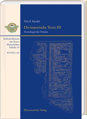 Divinatorische Texte III von Heessel,  Nils P