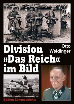 """Division """"Das Reich"""" im Bild von Weidinger,  Otto"""