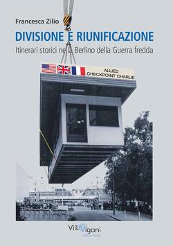 DIVISIONE E RIUNIFICAZIONE von Zilio,  Francesca