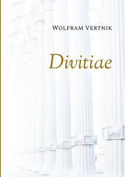 Divitiae von Vertnik,  Wolfram