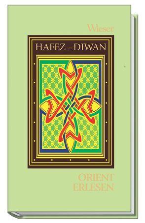 Diwan der Ghaselen von Hafiz, Hosseini-Nassab,  Reza, Tagunoff,  Christiane