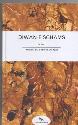 Diwan-e Schams von Finckh,  Peter, Rumi,  Moulana Jalaluddin, Taherloo,  Farnoosh