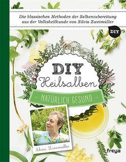 DIY Heilsalben von Zweimüller,  Silvia