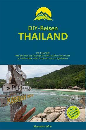 DIY-Reisen – Thailand von Alexandra,  Sefrin
