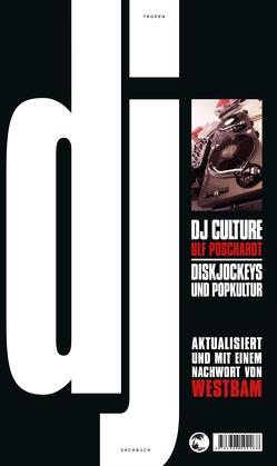 DJ Culture von Poschardt,  Ulf