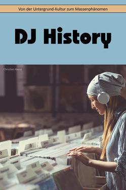 DJ History von Haase,  Christian