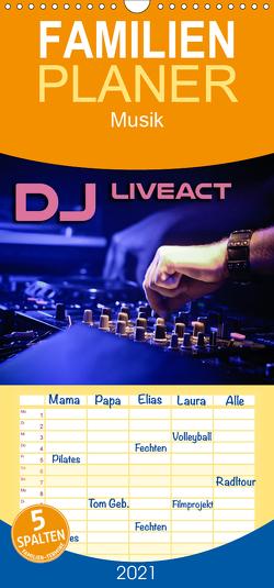 DJ Liveact Musik – Familienplaner hoch (Wandkalender 2021 , 21 cm x 45 cm, hoch) von Bleicher,  Renate