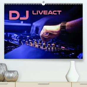 DJ Liveact (Premium, hochwertiger DIN A2 Wandkalender 2021, Kunstdruck in Hochglanz) von Bleicher,  Renate