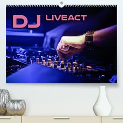 DJ Liveact (Premium, hochwertiger DIN A2 Wandkalender 2020, Kunstdruck in Hochglanz) von Bleicher,  Renate