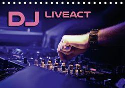 DJ Liveact (Tischkalender 2018 DIN A5 quer) von Bleicher,  Renate