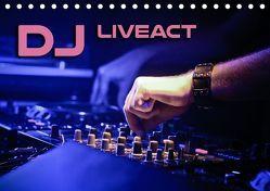 DJ Liveact (Tischkalender 2019 DIN A5 quer) von Bleicher,  Renate