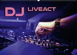 DJ Liveact (Wandkalender 2018 DIN A2 quer) von Bleicher,  Renate