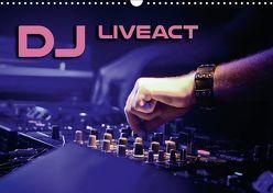 DJ Liveact (Wandkalender 2018 DIN A3 quer) von Bleicher,  Renate