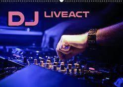 DJ Liveact (Wandkalender 2019 DIN A2 quer)