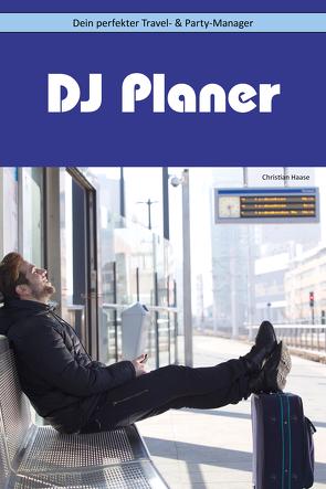 DJ Planer von Haase,  Christian