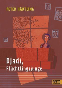 Djadi, Flüchtlingsjunge von Härtling,  Peter