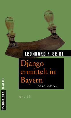 Django ermittelt in Bayern von Seidl,  Leonhard F
