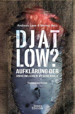 DJATLOW? von Betz,  Werner, Laue,  Andreas