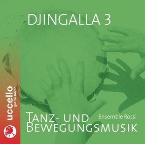 Djingalla 3 von Diederich,  Henner, Ensemble,  Rossi