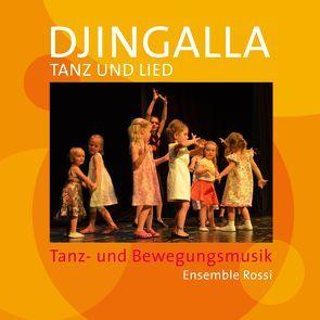 Djingalla | Tanz und Lied von Diederich,  Henner, Rossi,  Ensemble