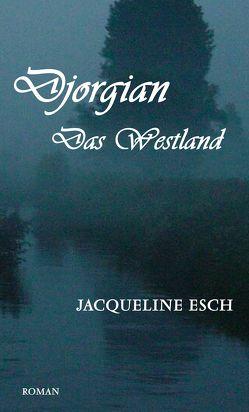 Djorgian von Esch,  Jacqueline
