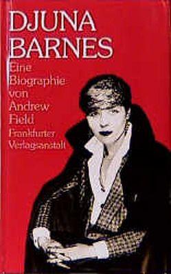 Djuna Barnes von Field,  Andrew, Rosenberg,  Ingrid von