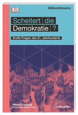 #dkkontrovers. Scheitert die Demokratie? von Dasandi,  Niher