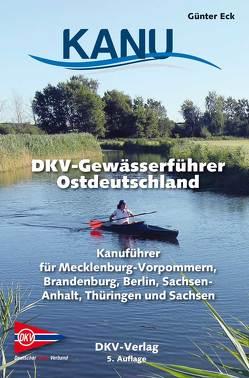 DKV-Gewässerführer für Ostdeutschland von Eck,  Günter