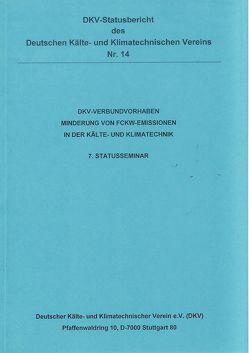 DKV-Verbundvorhaben – Minderung von FCKW-Emissionen in der Kälte- und Klimatechnik von Laue,  Hans-Jürgen
