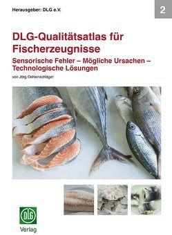 DLG-Qualitätsatlas für Fischerzeugnisse von Oehlenschläger,  Jörg