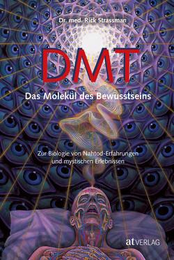 DMT von Seipel,  Gunther, Strassman,  Rick