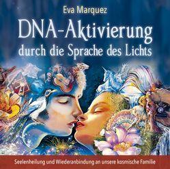 DNA-Aktivierung durch die Sprache des Lichts von Marquez,  Eva