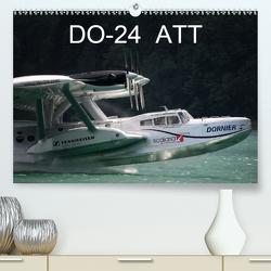 DO-24 ATT (Premium, hochwertiger DIN A2 Wandkalender 2020, Kunstdruck in Hochglanz) von R Bogner,  J