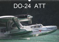 DO-24 ATT (Wandkalender 2019 DIN A3 quer) von R Bogner,  J
