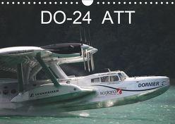 DO-24 ATT (Wandkalender 2019 DIN A4 quer) von R Bogner,  J
