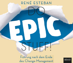 Do Epic Stuff! von Esteban,  René, Pappenberger,  Sebastian