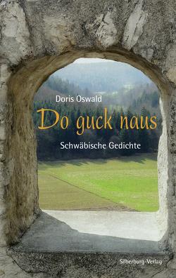 Do guck naus von Oswald,  Doris