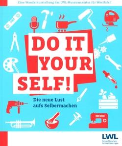 Do it yourself! Die neue Lust aufs Selbermachen. von Lieneke,  Sarah
