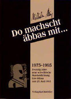 Do machscht äbbas mit… von König,  Wilhelm