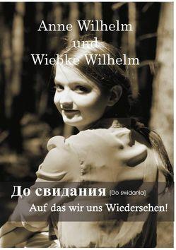 Do swidania von Wilhelm,  Anne